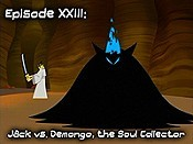 Episode XXIII (Jack vs Demongo, The Soul Collector) Cartoon Funny Pictures