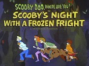 Scooby's Night with A Frozen Fright Video