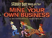 Mine Your Own Business Video
