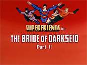 The Bride Of Darkseid (Part II) The Cartoon Pictures