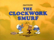 The Clockwork Smurf The Cartoon Pictures