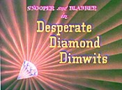 Desperate Diamond Dimwits Cartoon Pictures