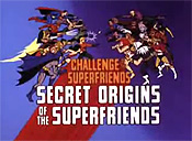 Secret Origins Of The Superfriends Picture Of Cartoon
