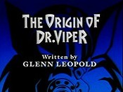 The Origin Of Dr. Viper The Cartoon Pictures