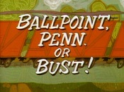 Ballpoint, Penn. Or Bust! Cartoon Picture