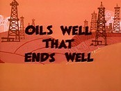 Oils Well That Ends Well Picture Of Cartoon
