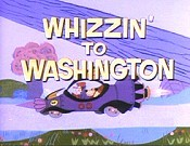 Whizzin' To Washington Cartoon Picture