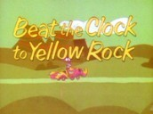 Beat The Clock To Yellow Rock Cartoon Picture