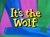 It's The Wolf! Picture Of The Cartoon