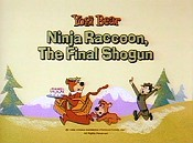 Ninja Raccoon, The Final Shogun Cartoons Picture