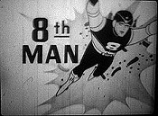 Eight Man Appearance (How I, 8th Man Came To Be) The Cartoon Pictures