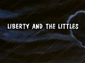 Liberty And The Littles Cartoon Picture
