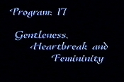 Gentleness, Heartbreak And Femininity