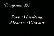 Love Unending, Hearts Distant