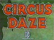 Circus Daze Free Cartoon Pictures