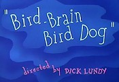Bird-Brain Bird Dog Cartoon Picture