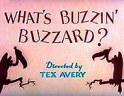 What's Buzzin' Buzzard? Free Cartoon Picture