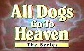 All Dogs Go To Heaven Episode Guide Logo