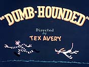 Dumb-Hounded Video