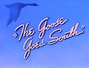 The Goose Goes South Cartoon Character Picture