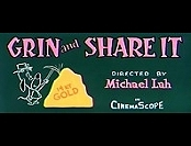 Grin And Share It Video