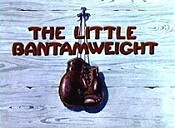The Little Bantamweight Cartoon Picture