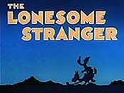 The Lonesome Stranger Cartoon Picture