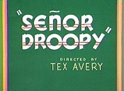 Se�or Droopy Video
