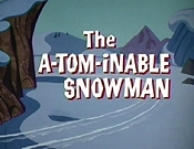 The A-Tom-Inable Snowman Cartoon Character Picture