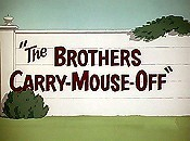 The Brothers Carry-Mouse-Off Picture Into Cartoon