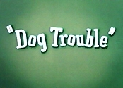 Dog Trouble Picture Of Cartoon
