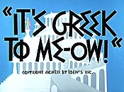 It's Greek To Me-Ow! Pictures In Cartoon