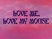 Love Me, Love My Mouse Picture Of Cartoon