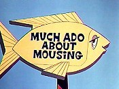 Much Ado About Mousing Cartoon Picture