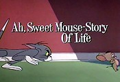 Ah, Sweet Mouse-Story Of Life Free Cartoon Picture