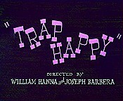 Trap Happy Cartoon Picture