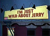 I'm Just Wild About Jerry Cartoon Pictures
