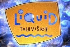 Liquid Television Episode Guide Logo