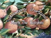 Strawberry Shortcake Meets The Berrykins Cartoon Picture