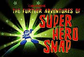 The Further Adventures Of Super Hero Snap Cartoon Character Picture