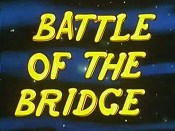 Battle Of The Bridge Picture Of The Cartoon