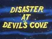 Disaster At Devil's Cove Cartoon Picture