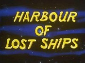 Harbour Of Lost Ships Cartoon Picture