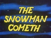 The Snowman Cometh Cartoon Picture