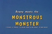 Beany Meets The Monstrous Monster Picture Into Cartoon