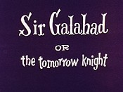 Sir Galahad Or The Tomorrow Knight Cartoons Picture