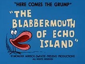 The Blabbermouth Of Echo Island Cartoon Picture