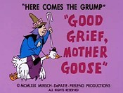 Good Grief, Mother Goose Cartoon Picture