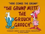 The Grump Meets The Grouch Grooch Cartoon Funny Pictures