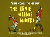 The Eenie Meenie Miner Cartoon Picture